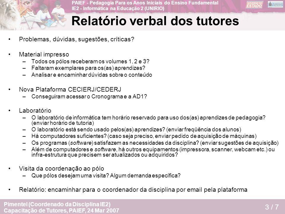 Relatório verbal dos tutores
