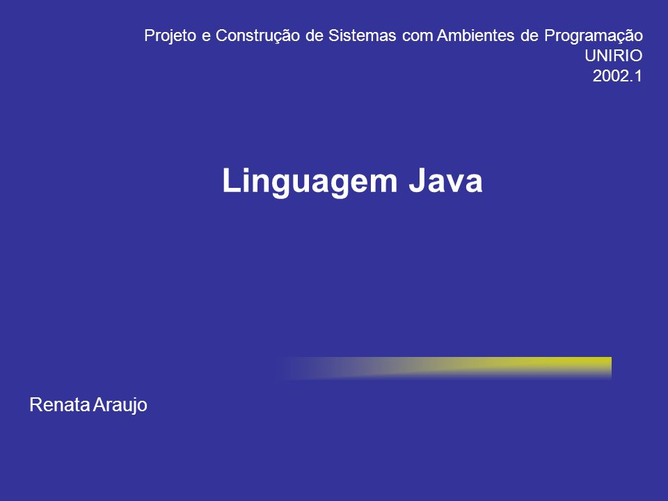Linguagem Java Renata Araujo