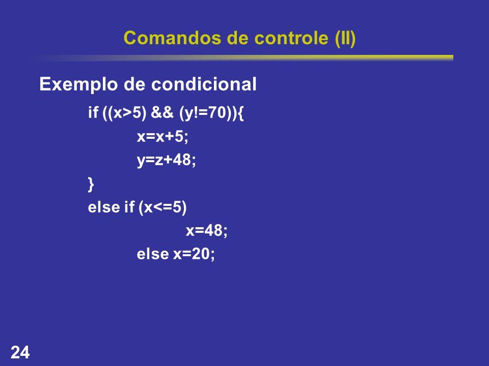Comandos de controle (II)