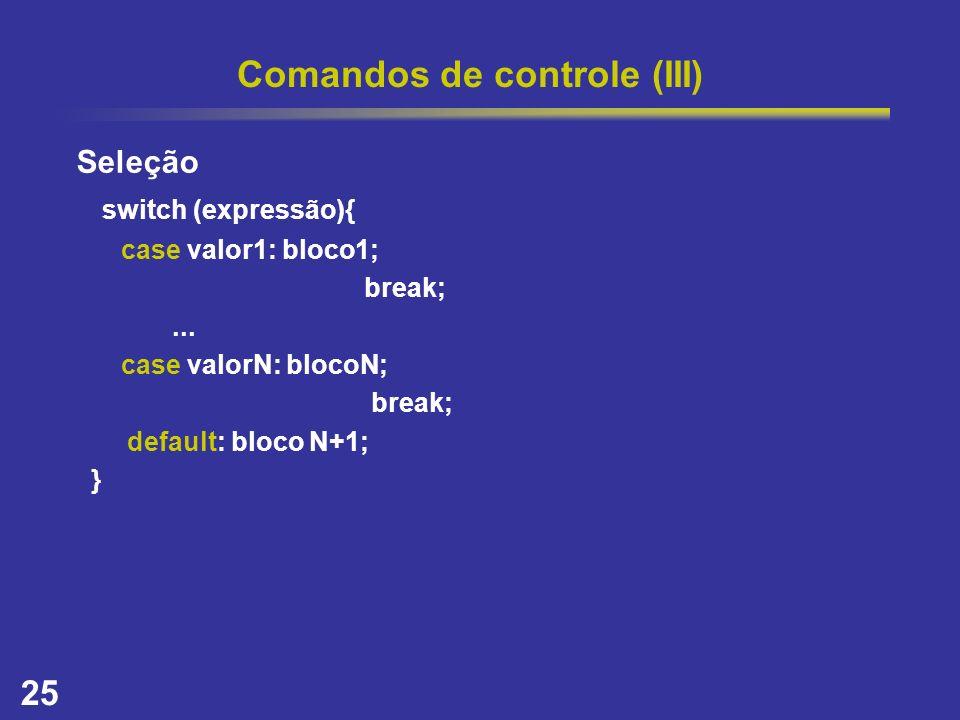 Comandos de controle (III)