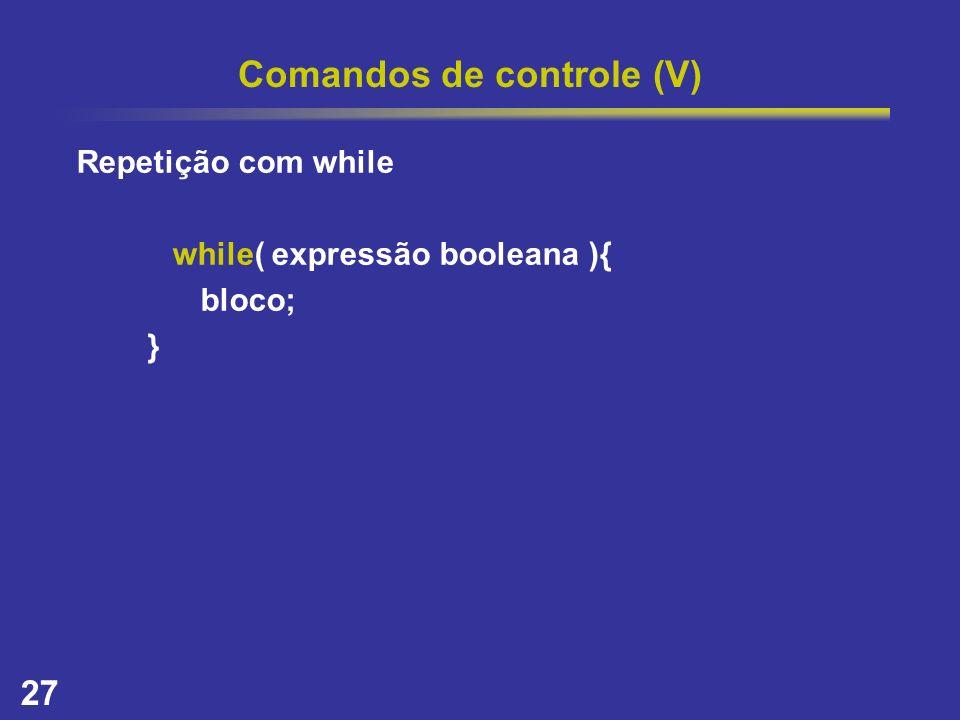 Comandos de controle (V)