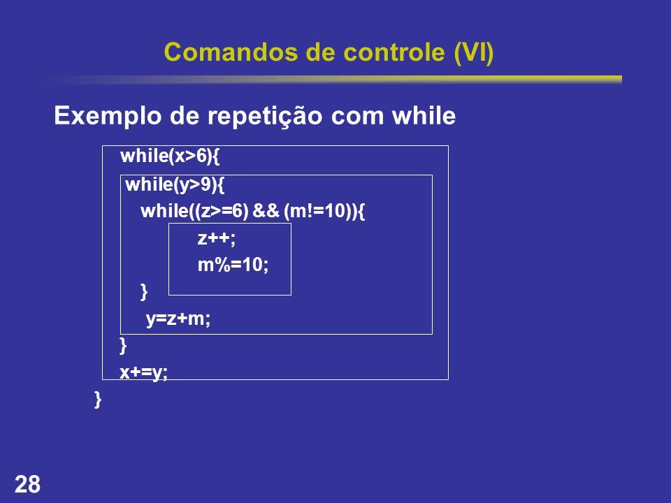 Comandos de controle (VI)