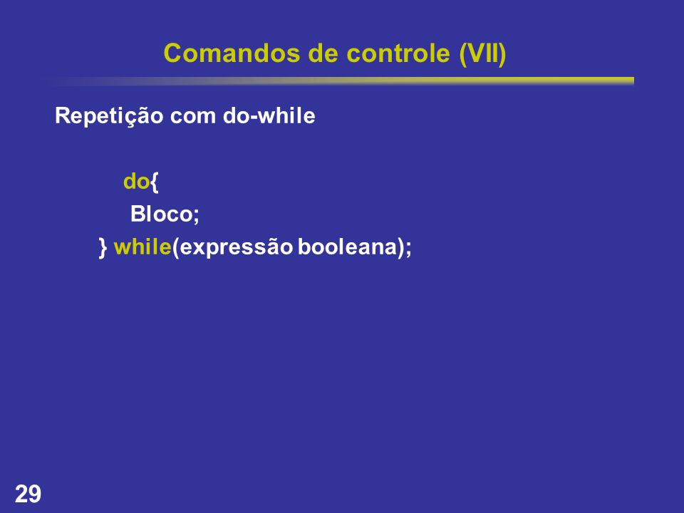 Comandos de controle (VII)
