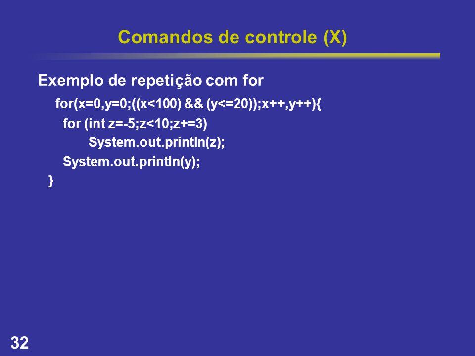 Comandos de controle (X)