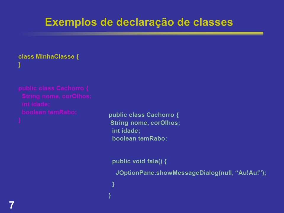 Exemplos de declaração de classes