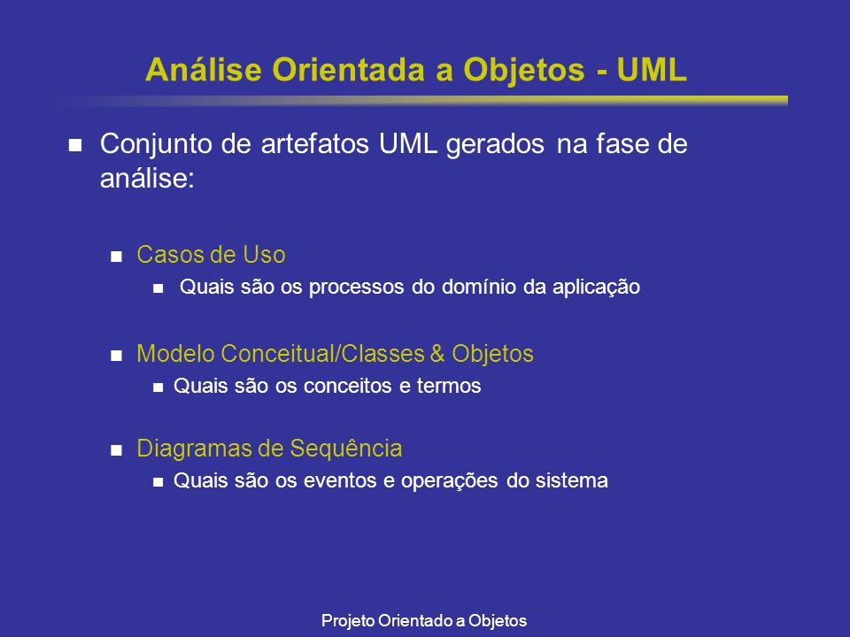 Análise Orientada a Objetos - UML