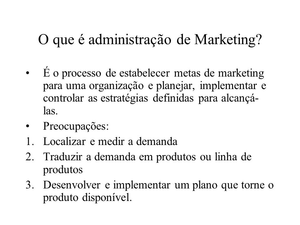 O que é administração de Marketing