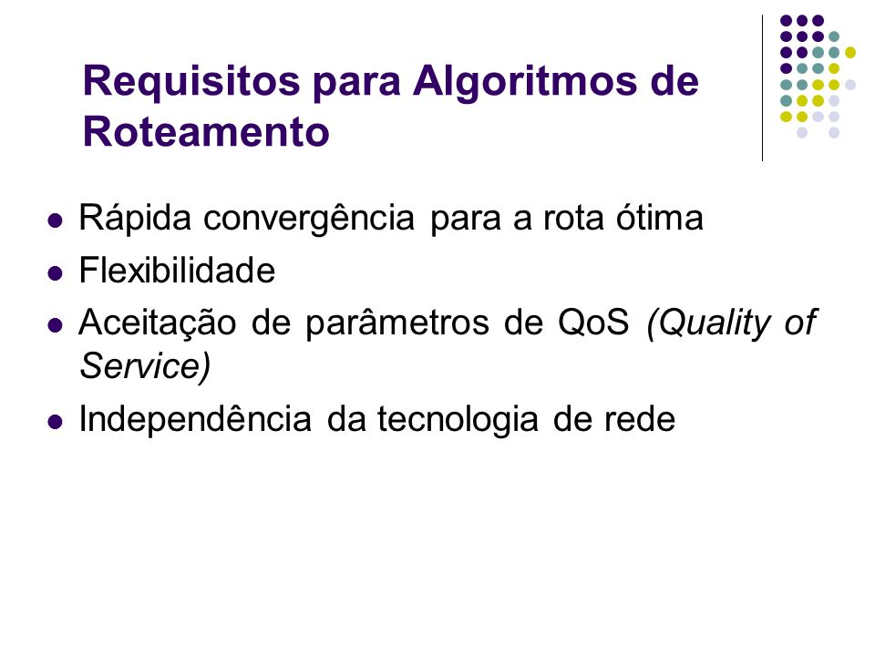 Requisitos para Algoritmos de Roteamento