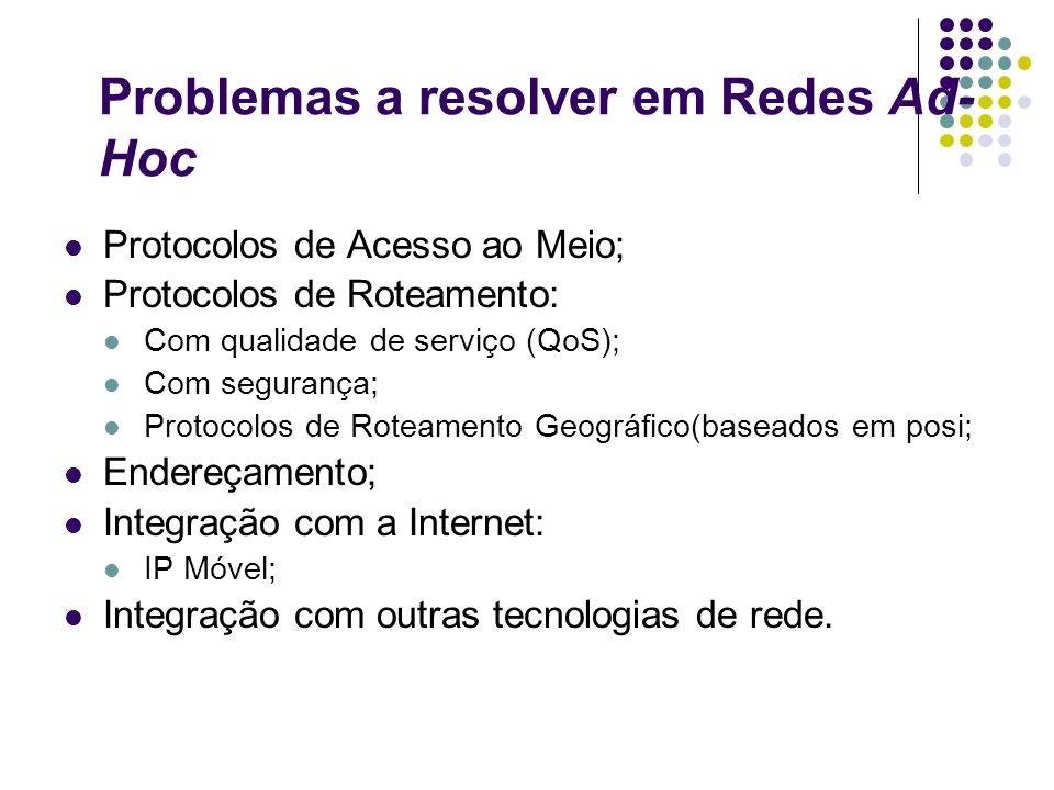 Problemas a resolver em Redes Ad-Hoc