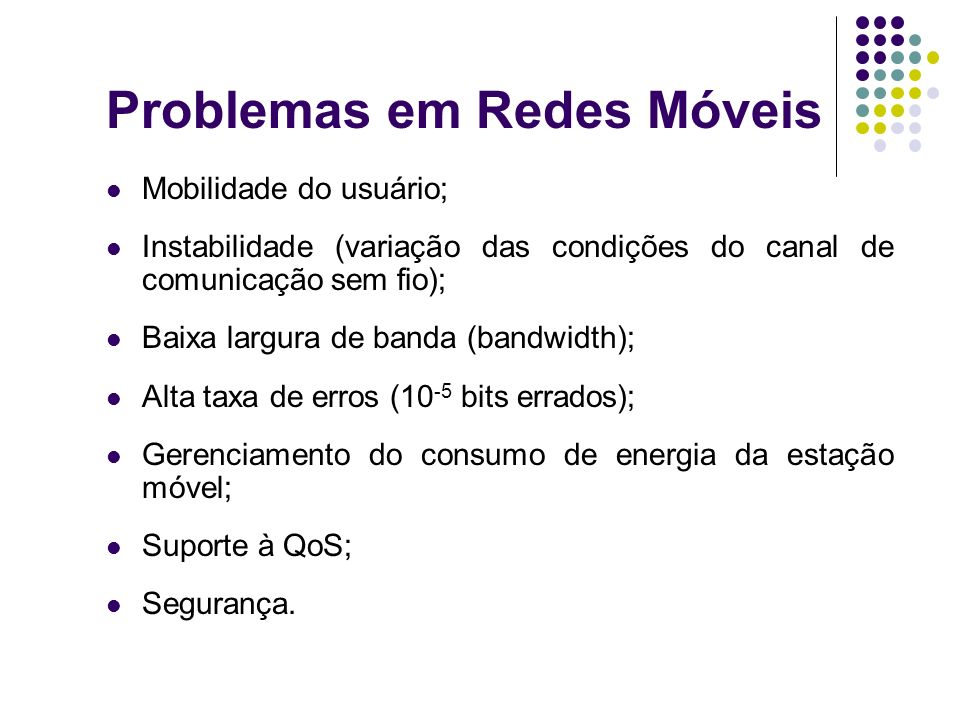 Problemas em Redes Móveis