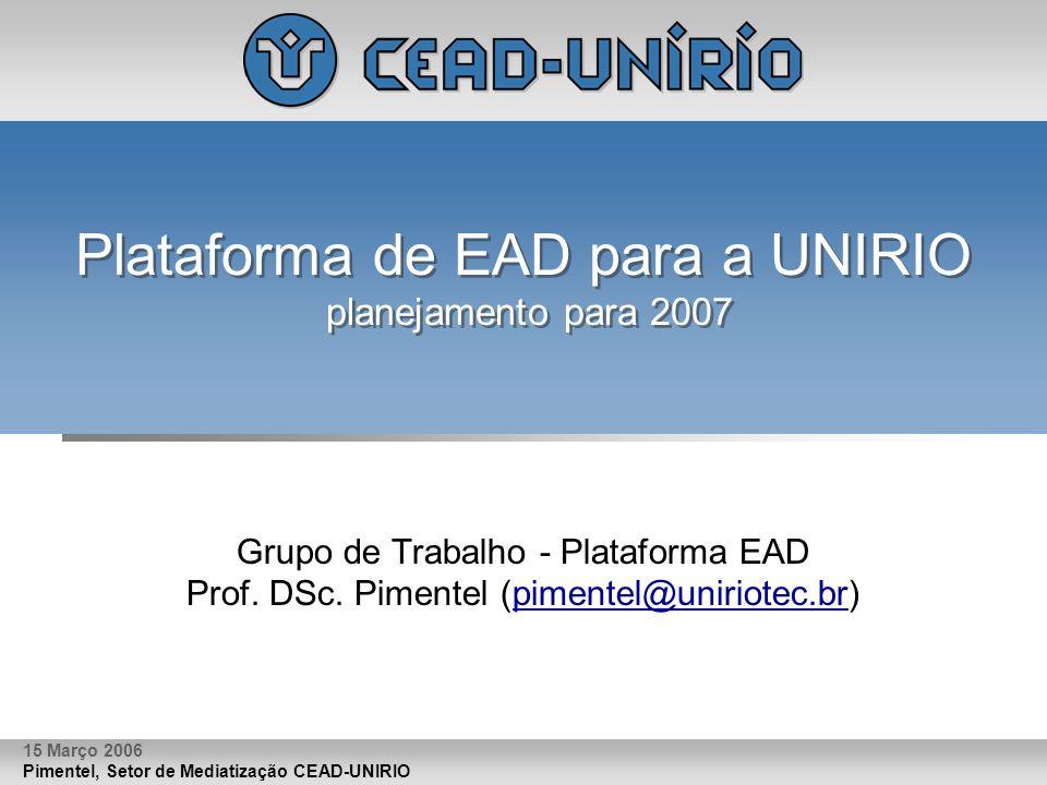 Plataforma de EAD para a UNIRIO planejamento para 2007