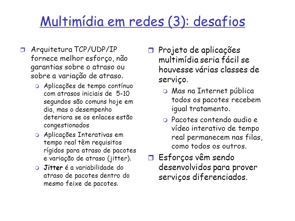 Multimídia em redes (3): desafios