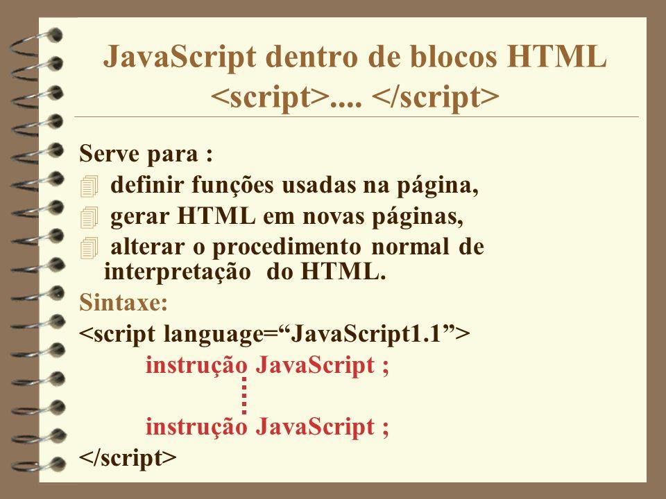 JavaScript dentro de blocos HTML <script>.... </script>