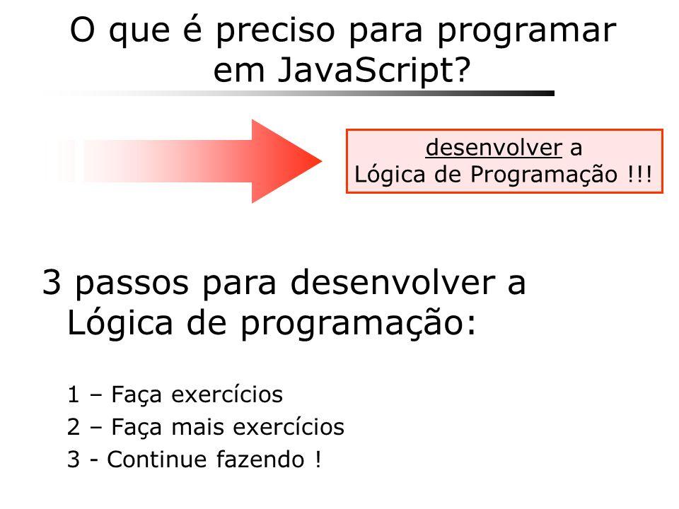 O que é preciso para programar em JavaScript