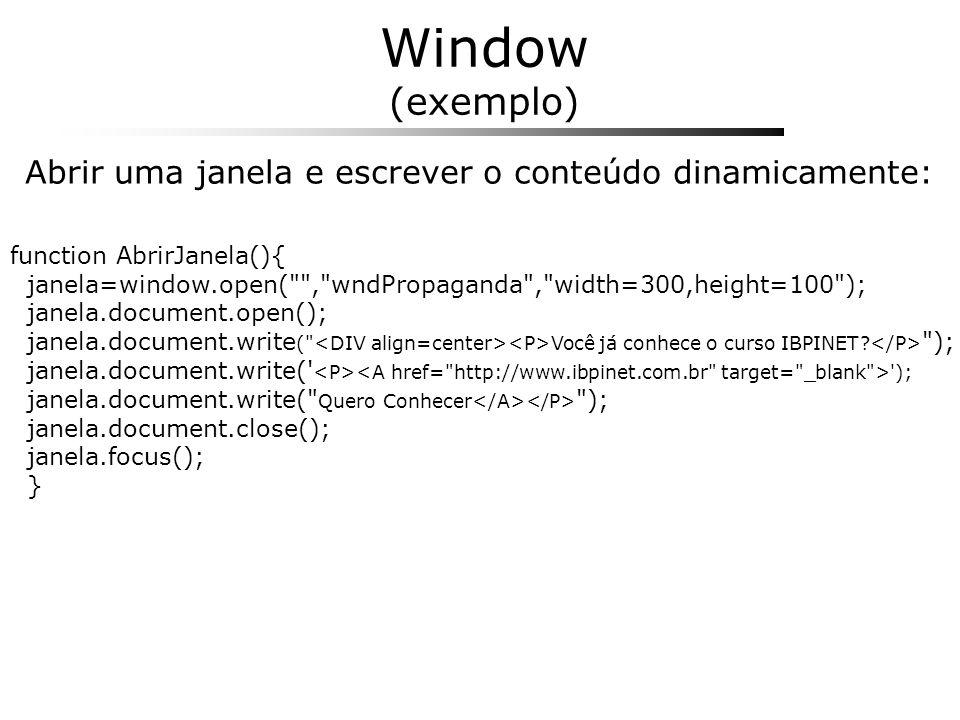 Abrir uma janela e escrever o conteúdo dinamicamente: