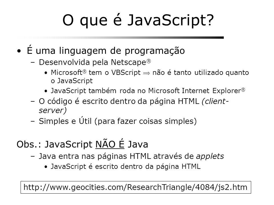 O que é JavaScript É uma linguagem de programação