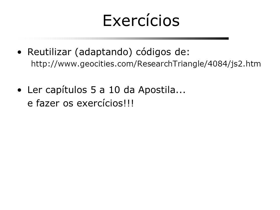 Exercícios Reutilizar (adaptando) códigos de: