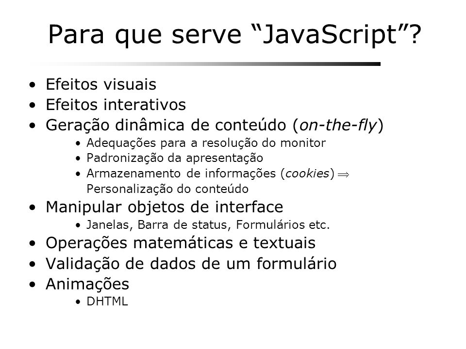 Para que serve JavaScript