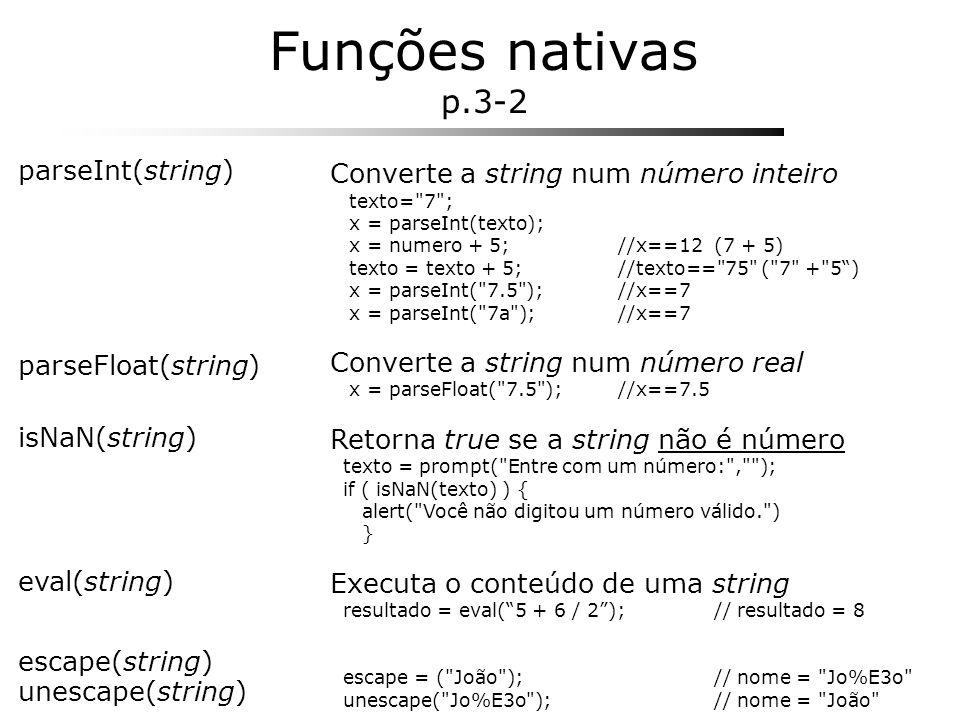 Funções nativas p.3-2 parseInt(string)