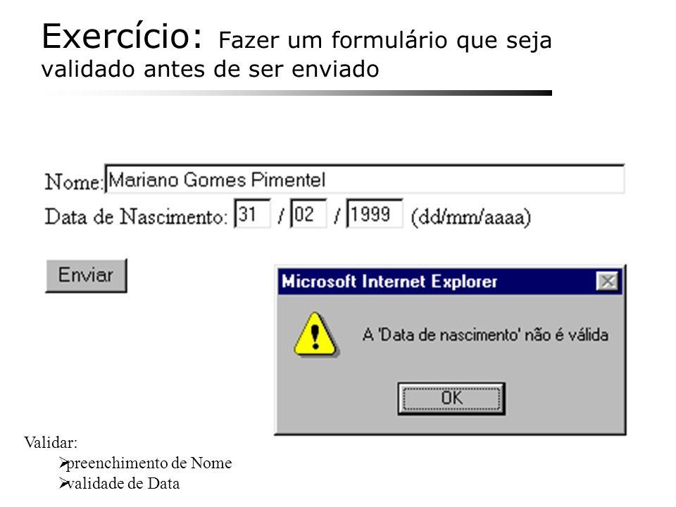 Exercício: Fazer um formulário que seja validado antes de ser enviado