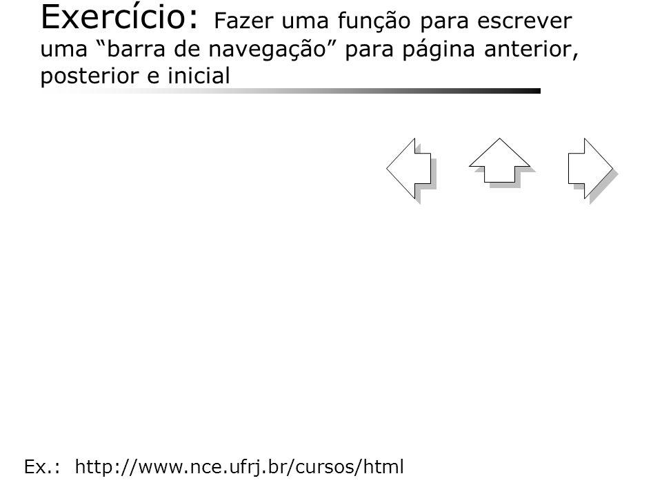 Exercício: Fazer uma função para escrever uma barra de navegação para página anterior, posterior e inicial