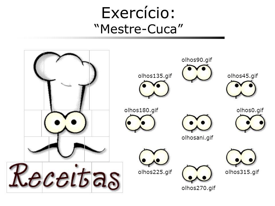 Exercício: Mestre-Cuca