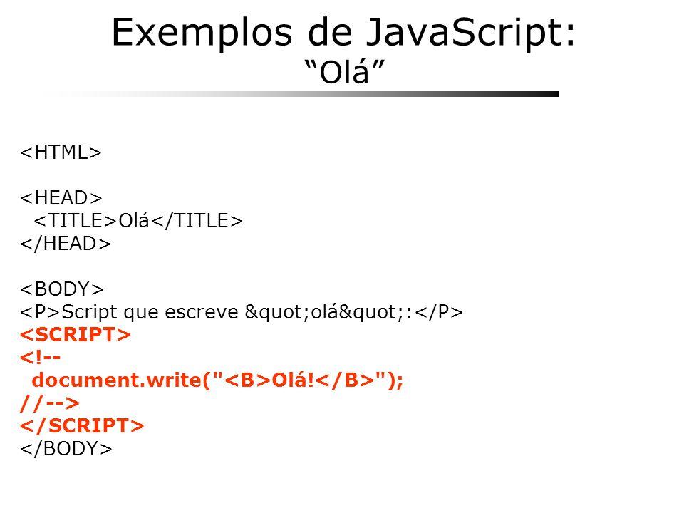Exemplos de JavaScript: Olá