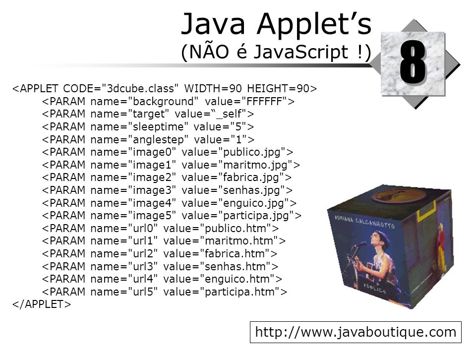 Java Applet's (NÃO é JavaScript !)