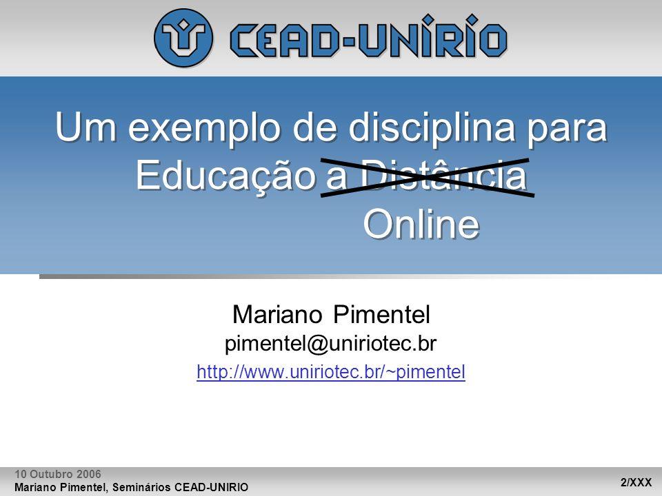 Um exemplo de disciplina para Educação a Distância Online