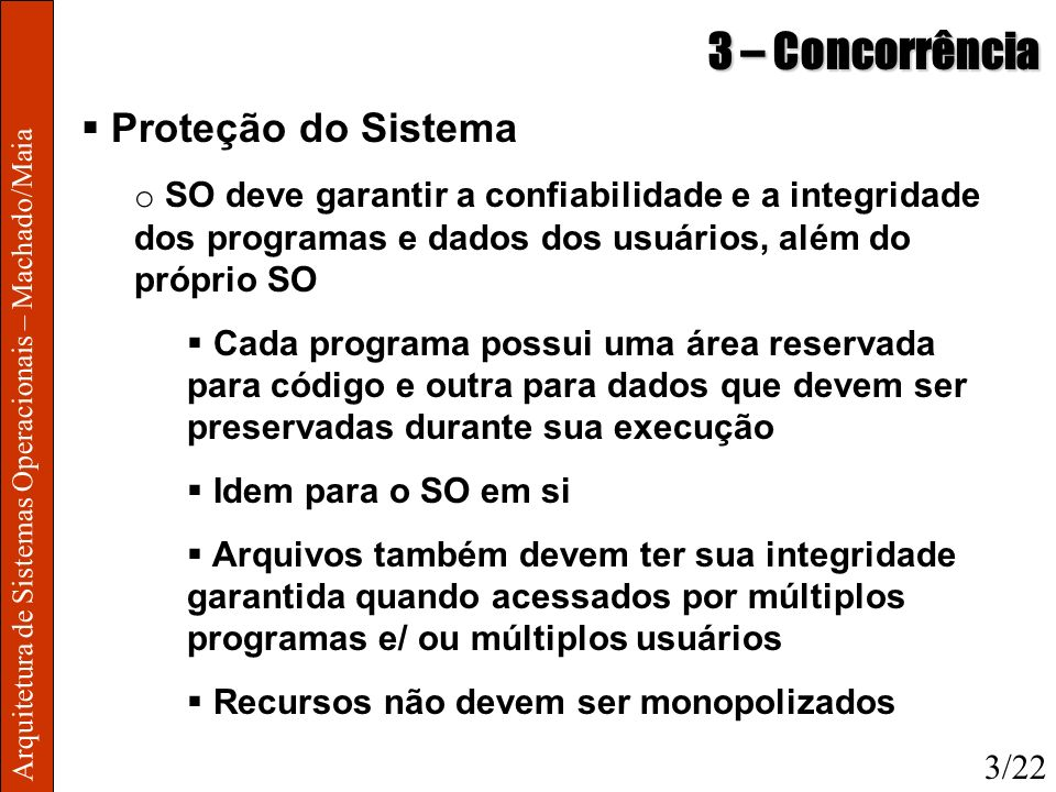 3 – Concorrência Proteção do Sistema