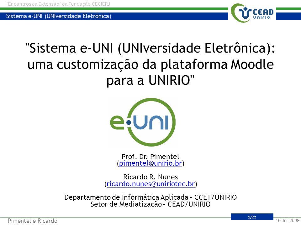 Sistema e-UNI (UNIversidade Eletrônica): uma customização da plataforma Moodle para a UNIRIO