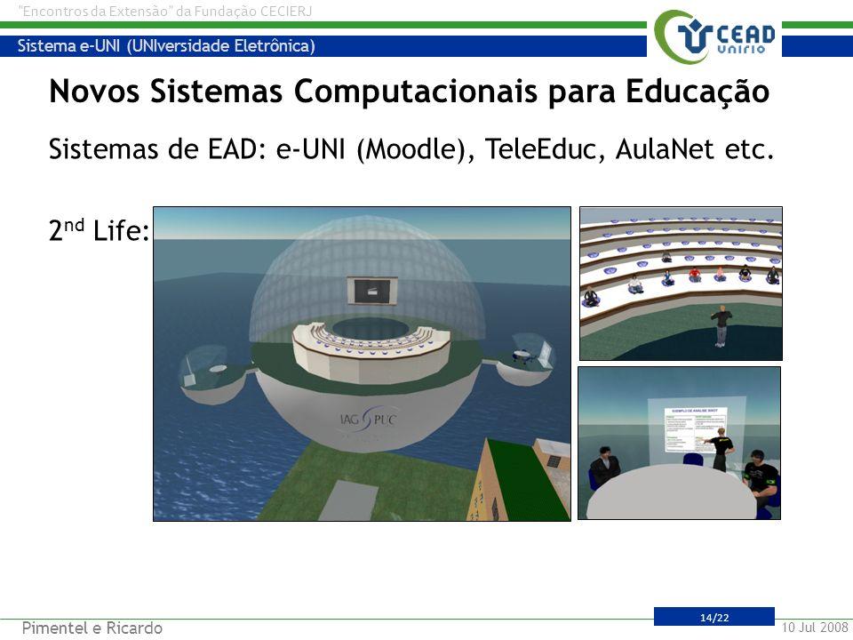 Novos Sistemas Computacionais para Educação