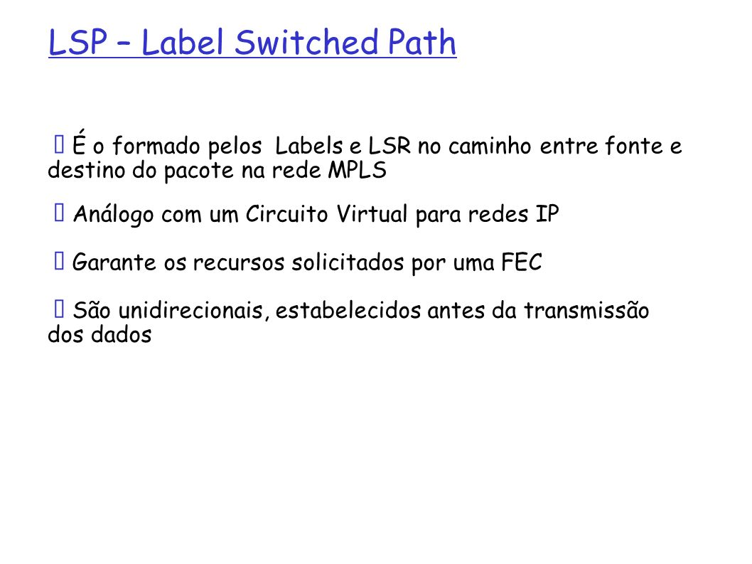 LSP – Label Switched Path