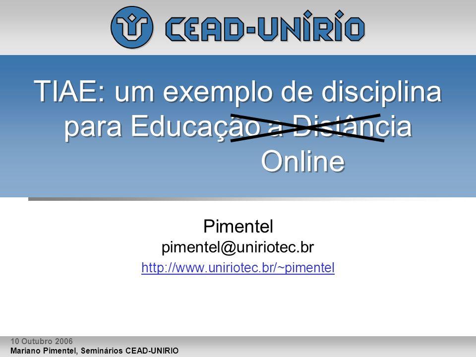 TIAE: um exemplo de disciplina para Educação a Distância Online
