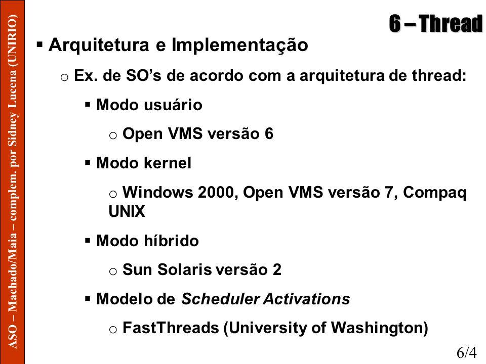 6 – Thread Arquitetura e Implementação