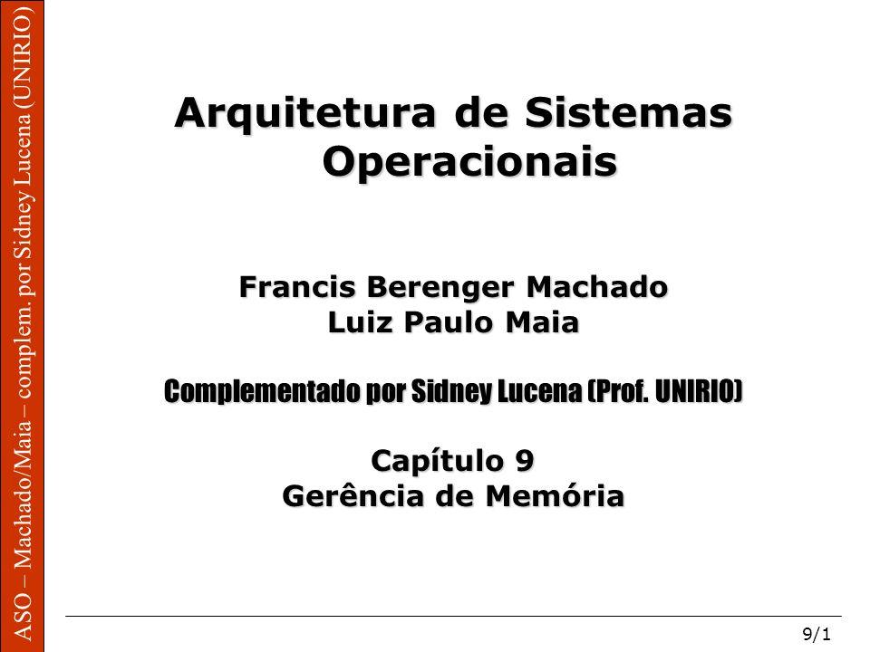 Arquitetura de Sistemas Operacionais Francis Berenger Machado