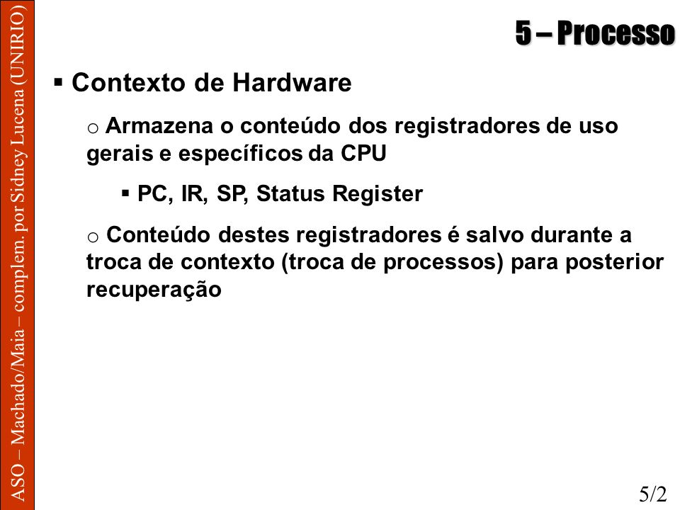 5 – Processo Contexto de Hardware