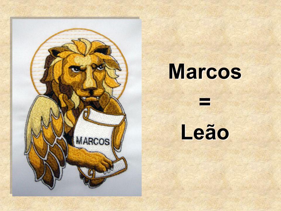 Marcos = Leão