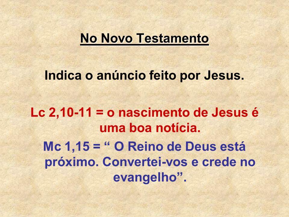 Indica o anúncio feito por Jesus.