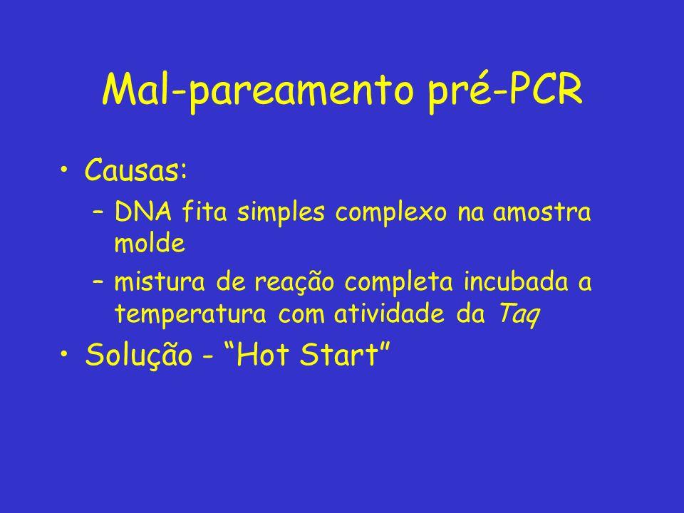 Mal-pareamento pré-PCR