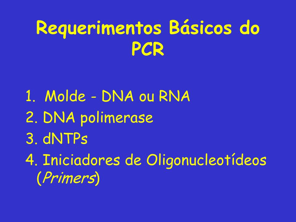 Requerimentos Básicos do PCR