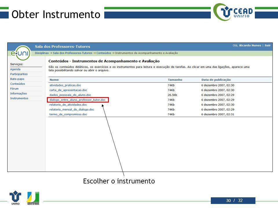 Obter Instrumento Escolher o instrumento