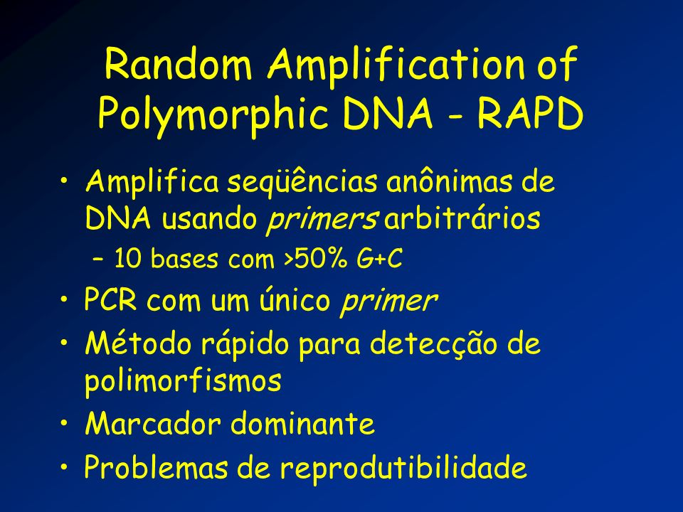 Random Amplification of Polymorphic DNA - RAPD