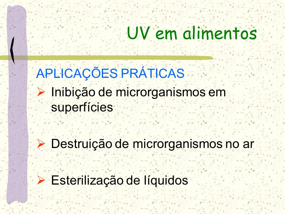 UV em alimentos APLICAÇÕES PRÁTICAS