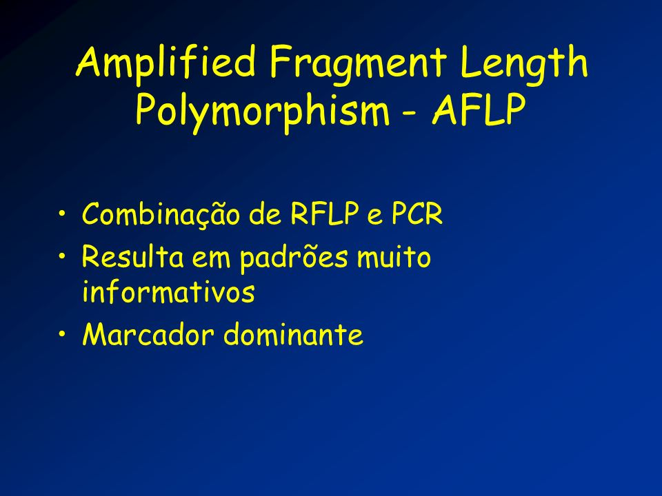 Amplified Fragment Length Polymorphism - AFLP