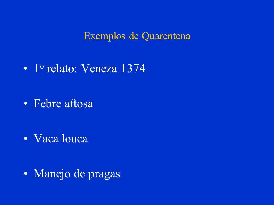 Exemplos de Quarentena
