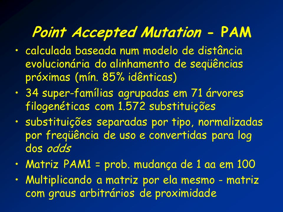 Point Accepted Mutation - PAM