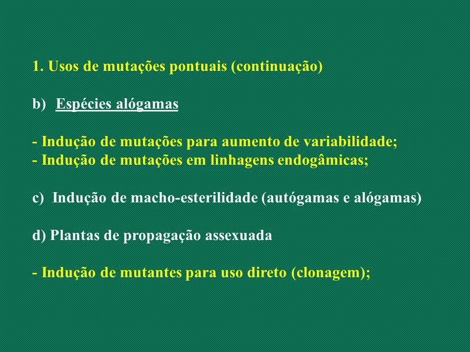 1. Usos de mutações pontuais (continuação)