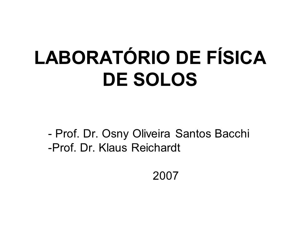 LABORATÓRIO DE FÍSICA DE SOLOS