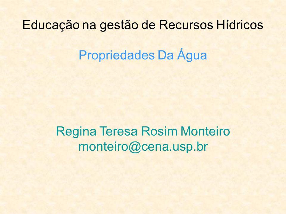 Educação na gestão de Recursos Hídricos Propriedades Da Água